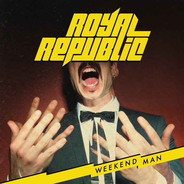 ROYAL REPUBLIC Weekend Man