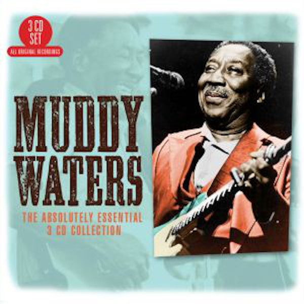 MUDDY WATERS The Absolutely Essential 3 CD Collection