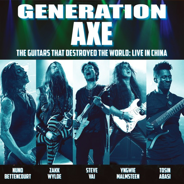 GENERATION AXE The Guitars That Destroyed The World Live In China