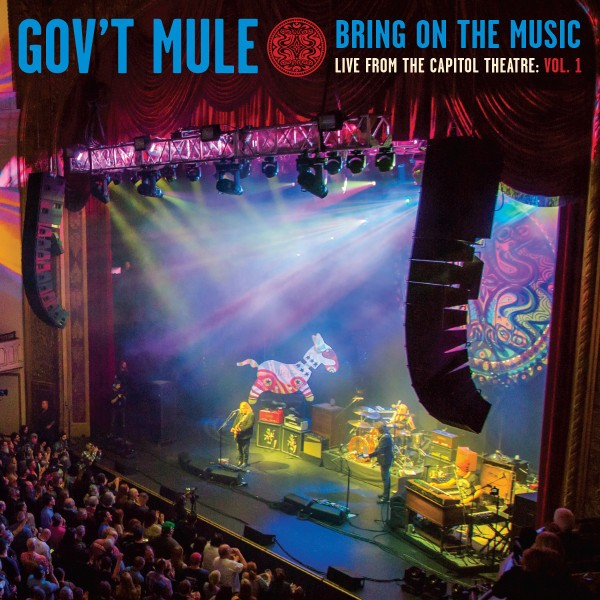 GOVT MULE Bring On The Music Live At The Capitol Theatre Vol 1