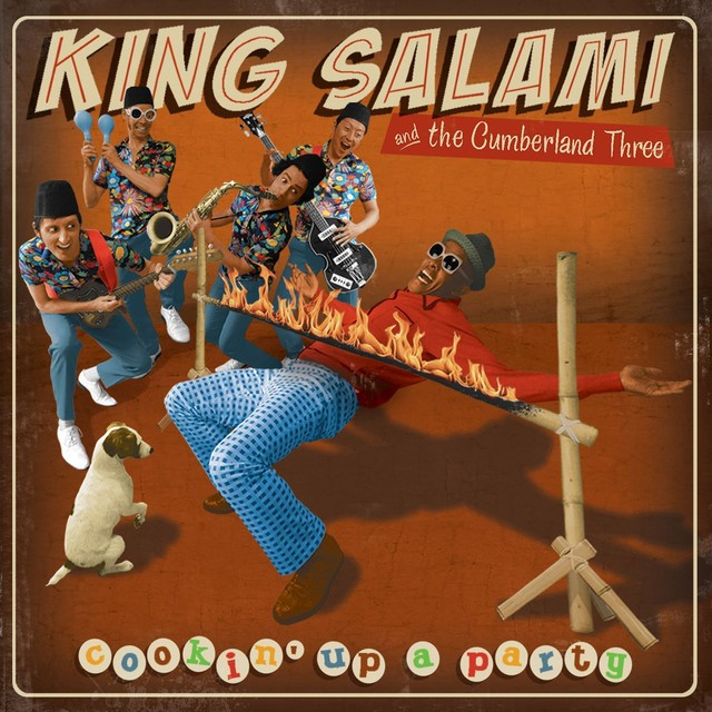 KING SALAMI AND THE CUMBERLAND THREE Cookin Up A Party