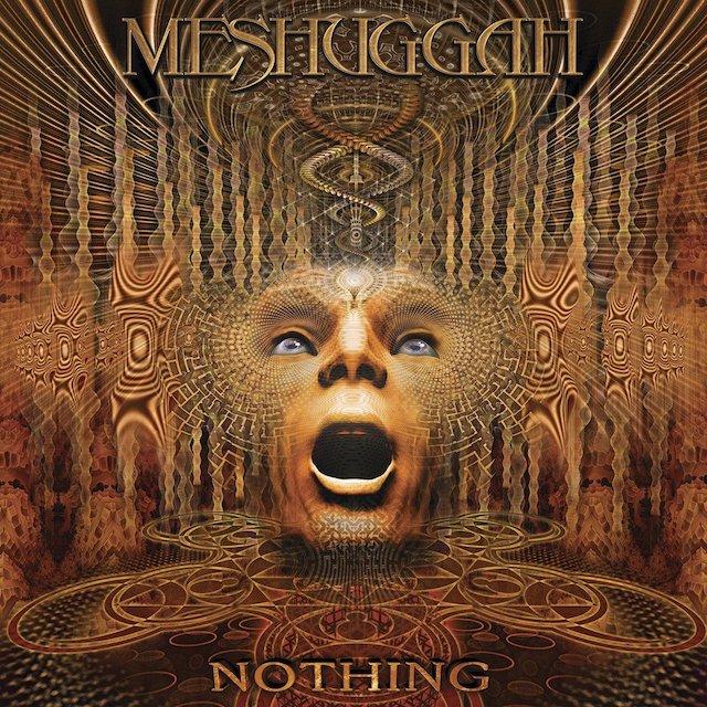 MESHUGGAH Nothing