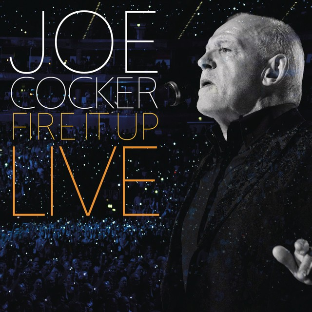 JOE COCKER Fire It Up Live