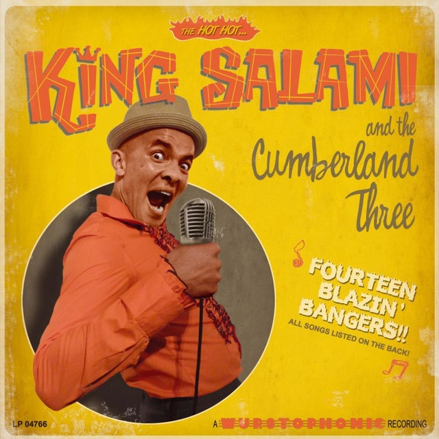 KING SALAMI AND THE CUMBERLAND THREE Fourteen Blazin Bangers