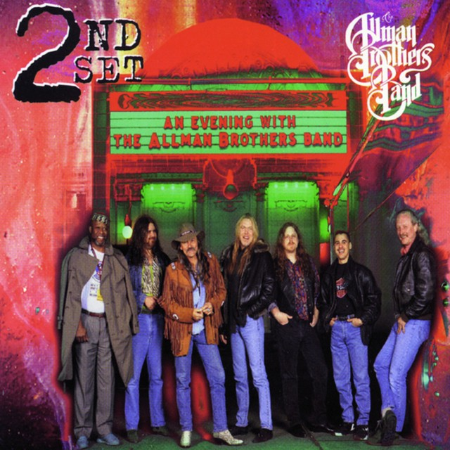 THE ALLMAN BROTHERS BAND An Evening With 2nd Set