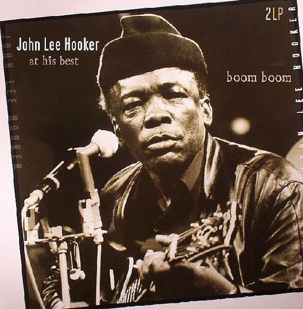 JOHN LEE HOOKER At His Best