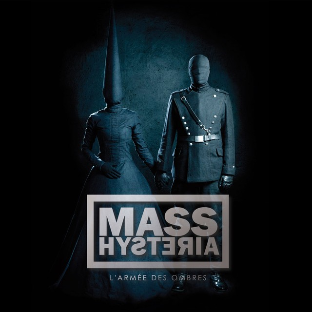 MASS HYSTERIA LArmee Des Ombres