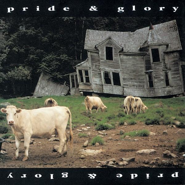 PRIDE AND GLORY Pride And Glory