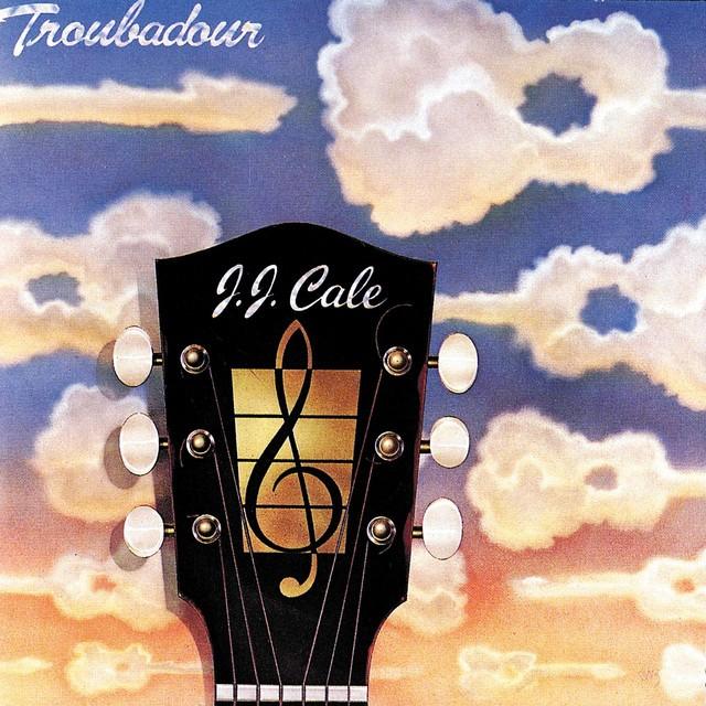 JJ CALE Troubadour