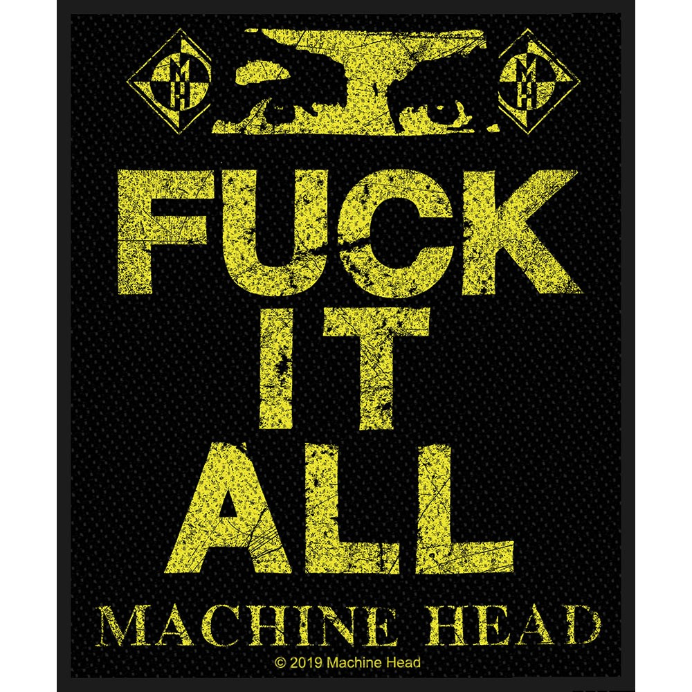 MACHINE HEAD Fuck It All