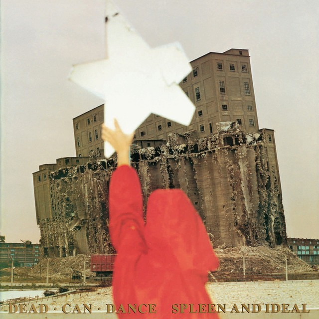 DEAD CAN DANCE Spleen And Ideal