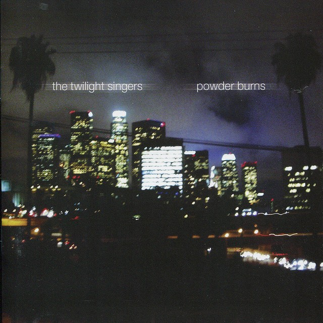 THE TWILIGHT SINGERS Powder Burns