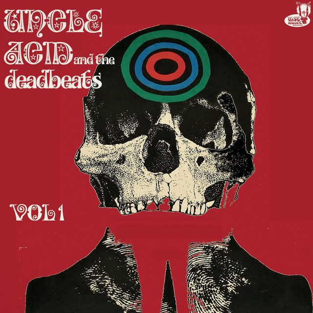 UNCLE ACID AND THE DEADBEATS Vol 1