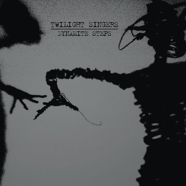 THE TWILIGHT SINGERS Dynamite Steps