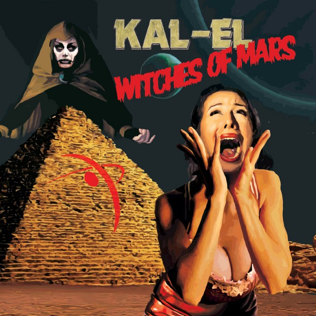 KAL EL Witches Of Mars