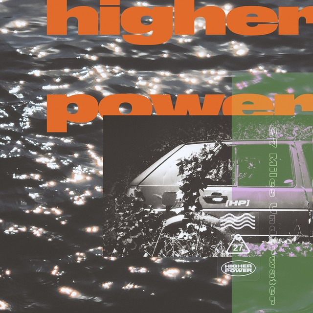 HIGHER POWER 27 Miles Underwater