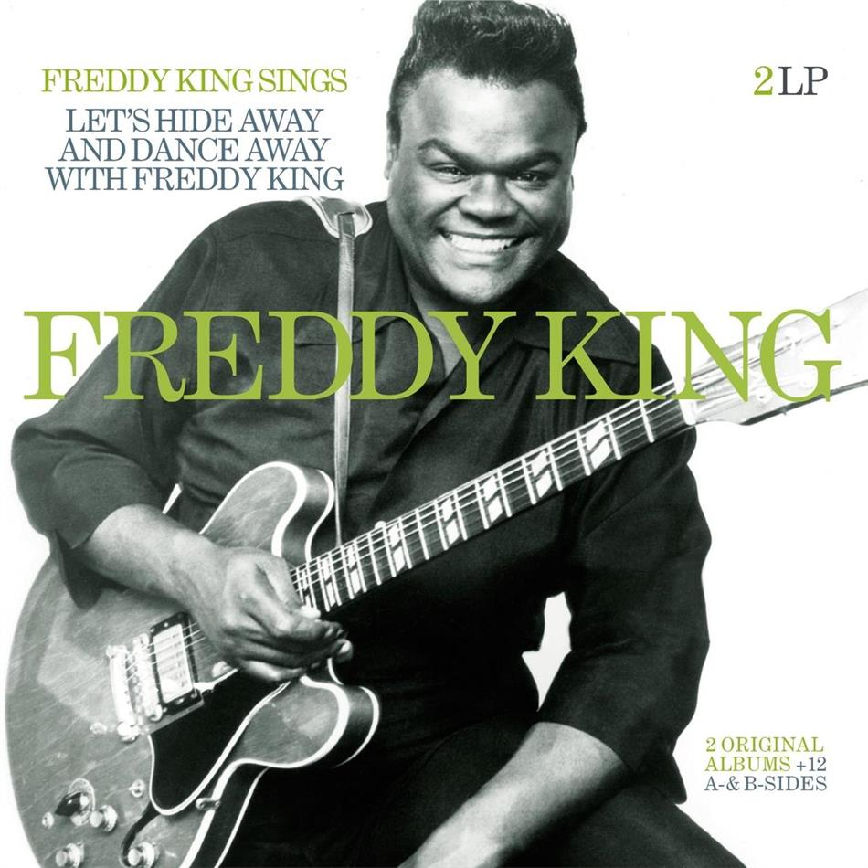 FREDDY KING Freddy King Sings Lets Hide Away And Dance Away