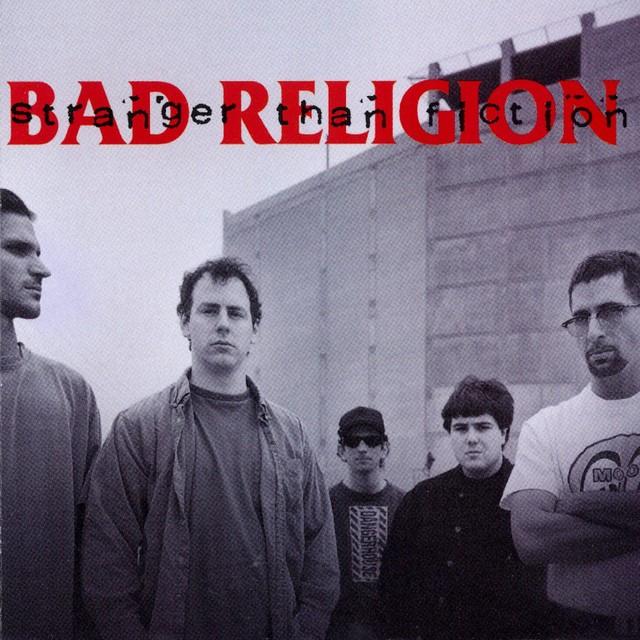 BAD RELIGION Stranger Than Fiction