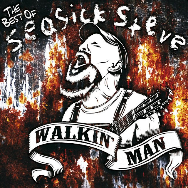 SEASICK STEVE Walkin Man The Best Of