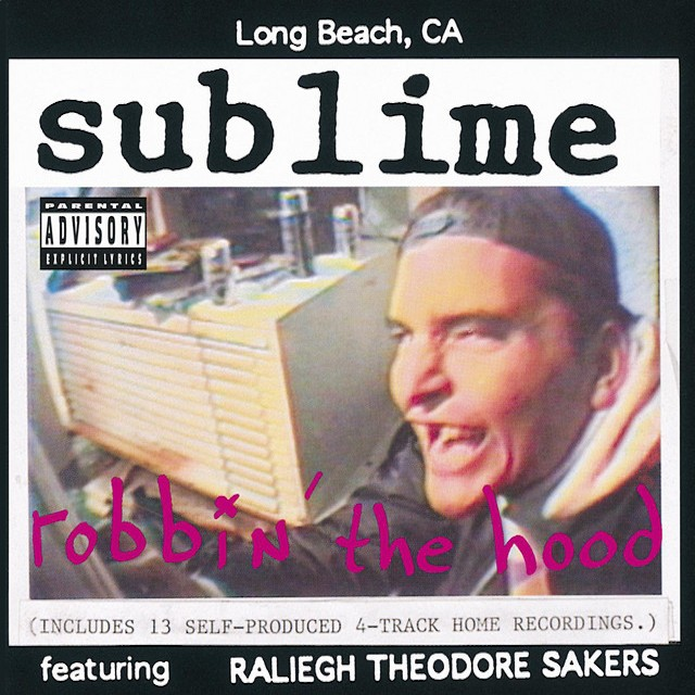 SUBLIME Robbin The Hood