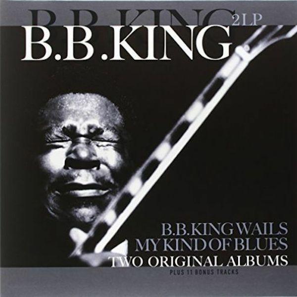 BB KING BB King Wails My Kind Of Blues