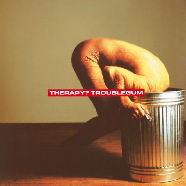 THERAPY Troublegum