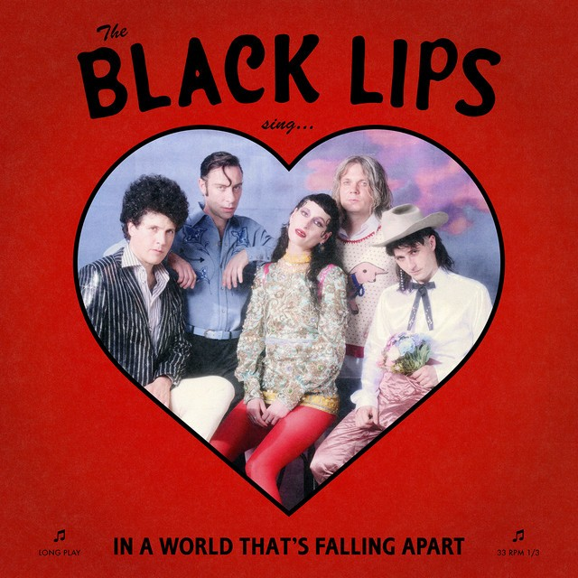 THE BLACK LIPS Sing In A World Thats Falling Apart