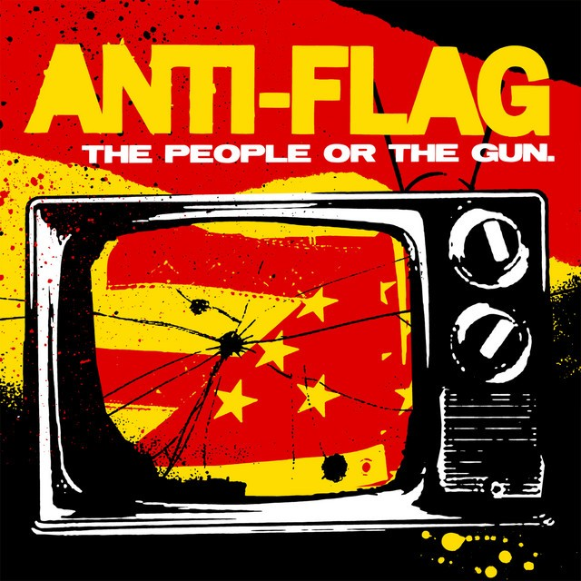 ANTI FLAG The People Or The Gun