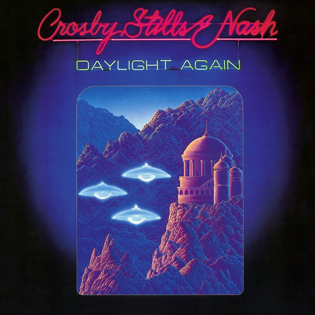 CROSBY STILLS AND NASH Daylight Again