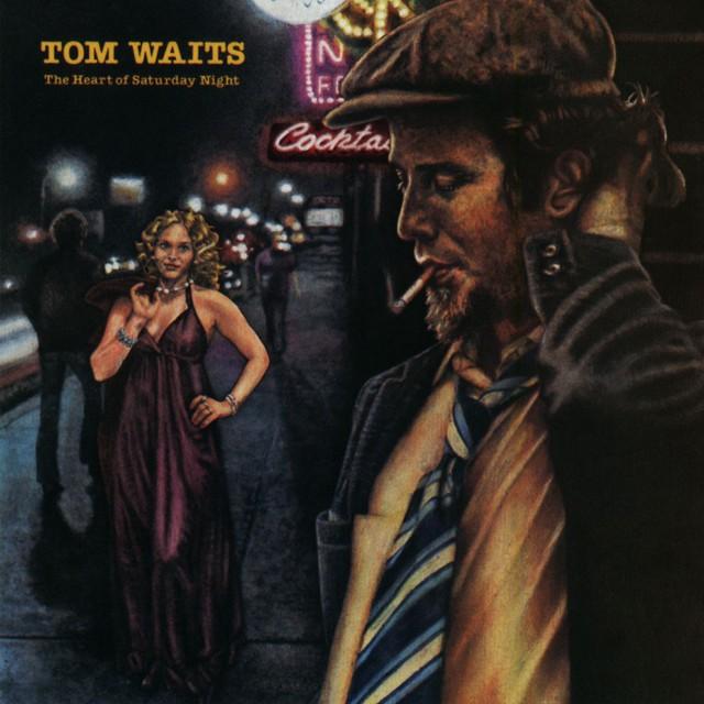 TOM WAITS The Heart Of Saturday Night