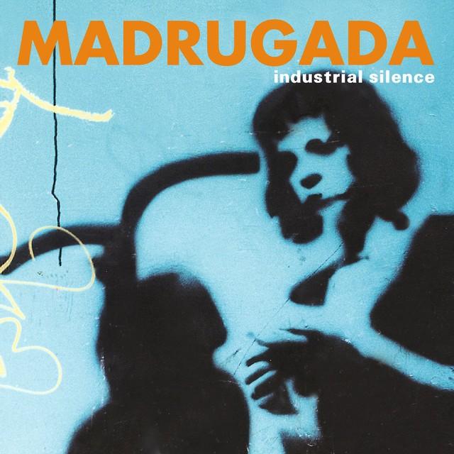 MADRUGADA Industrial Silence