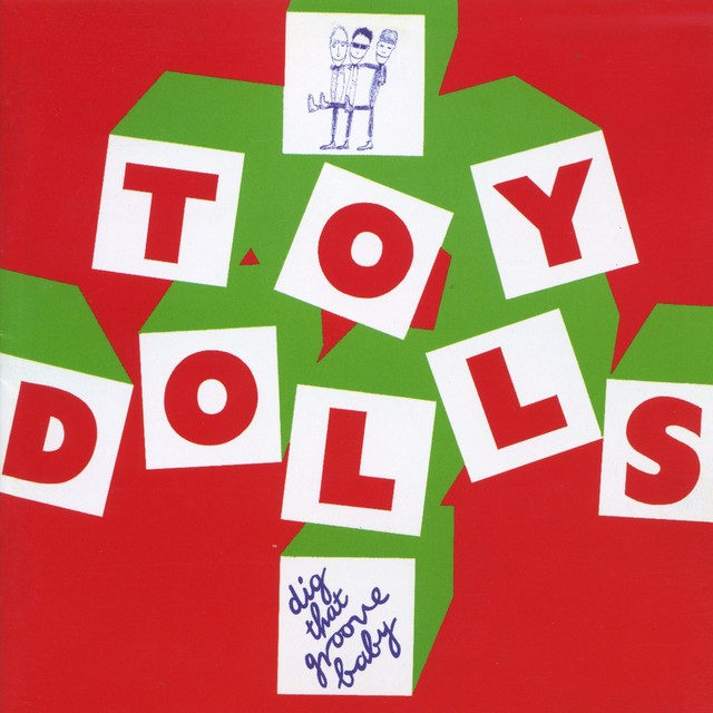 TOY DOLLS Dig That Groove Baby