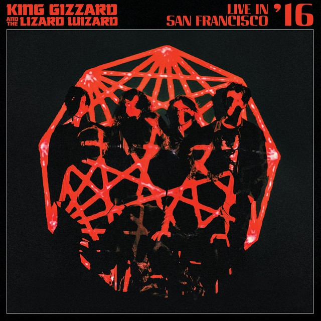 KING GIZZARD AND THE LIZARD WIZARD Live in San Francisco 16