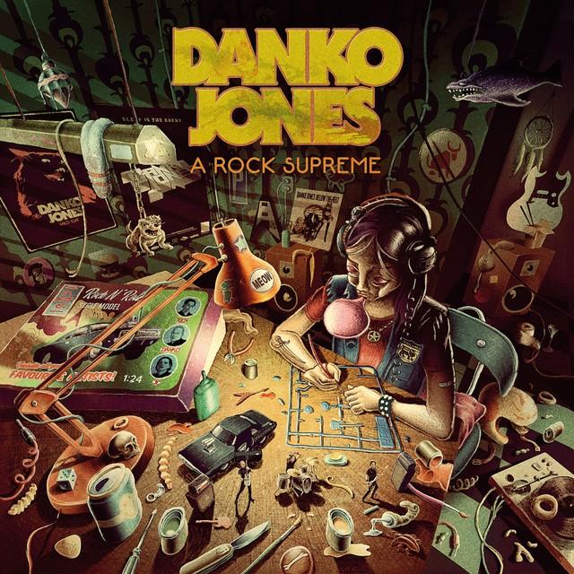 DANKO JONES A Rock Supreme